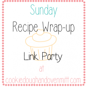 Sunday's Recipe Wrap-up #18