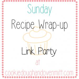 Sunday's Recipe Wrap-up #18