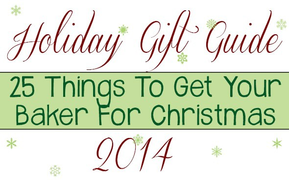 Holiday Gift Guide for the Baker