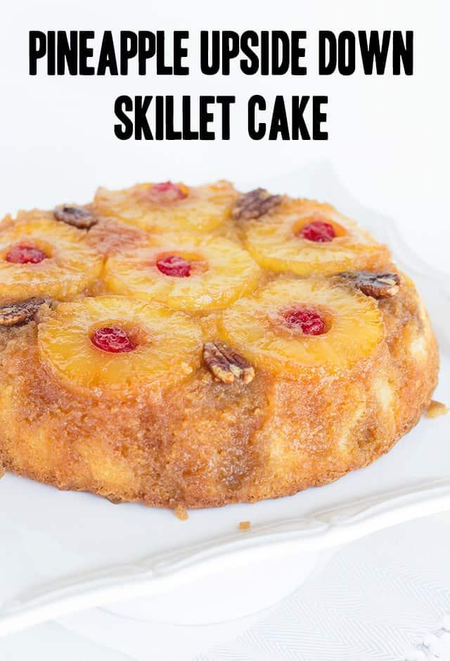 Skillet Pineapple Upside Down Cake Recipe Cookie Dough
