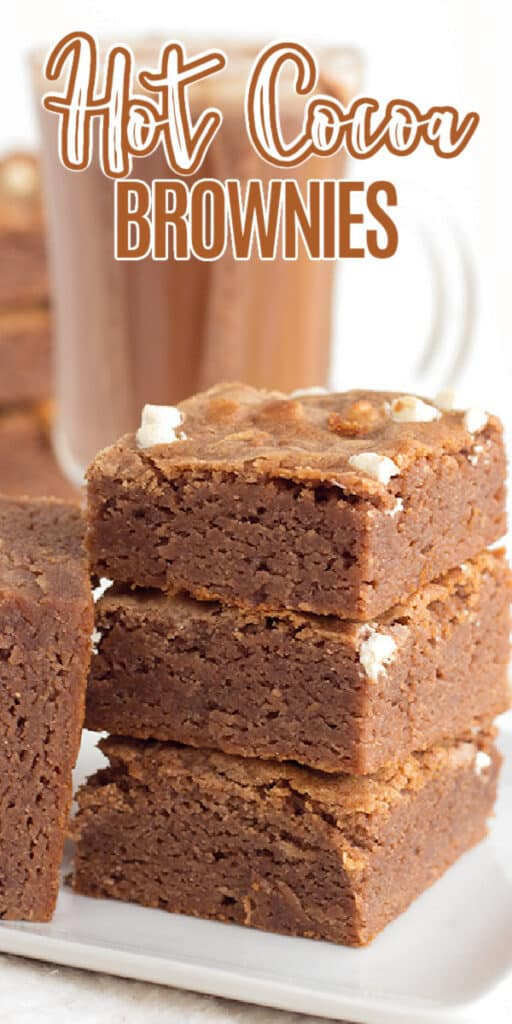 upclose image of stacked brownies with the recipe name in text