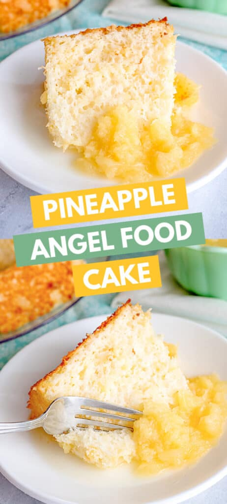 collage of two photos of pineapple angel food cake on a white plate with blocks of text telling the recipe title