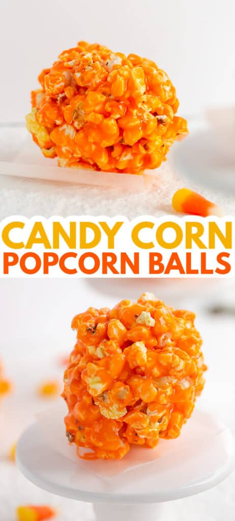 collage of upclose photos of a candy corn popcorn ball on a white background with text in the middle