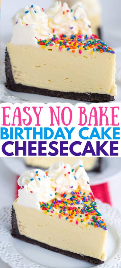 two images of a sliced no bake birthday cake cheesecake on a white plate with text in the middle