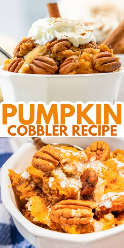 collage for pinterest of a white bown full of pumpkin cobbler and pecans with text in the middle