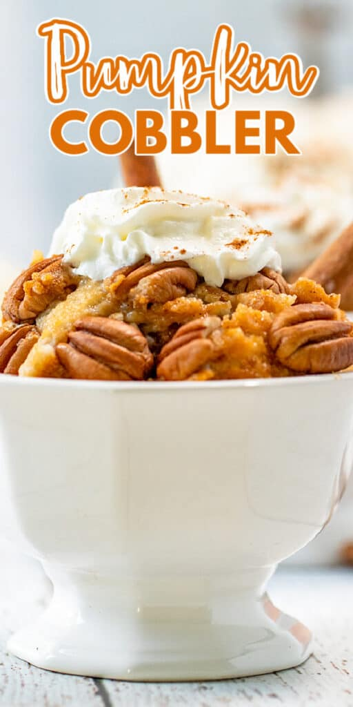 close up of a white dish of pumpkin spice cobbler with the recipe name at the top