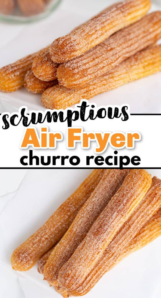 stack of churros on a white piece of parchment paper and second image of the stack of churros overhead with the recipe name in text in the middle of the collage